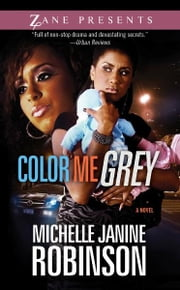 Color Me Grey ebook by Michelle Janine Robinson