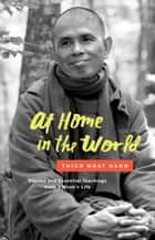 At Home in the World ebook by Thich Nhat Hanh,Jason DeAntonis