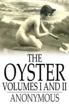 The Oyster ebook by Anonymous