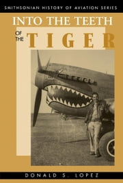 Into the Teeth of the Tiger ebook by Donald S. Lopez