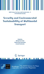Security and Environmental Sustainability of Multimodal Transport ebook by Michael Bell,Solmaz Haji Hosseinloo,Urszula Kanturska