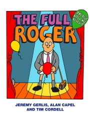 The Full Roger ebook by Jeremy Gerlis,Alan Capel,Tim Cordell
