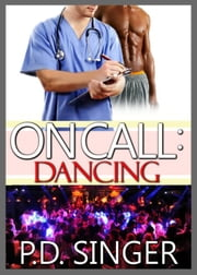 On Call: Dancing ebook by P.D. Singer