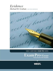 Graham's Exam Pro Essay on Evidence, 2d ebook by Michael Graham