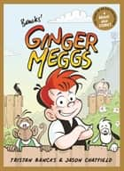 Ginger Meggs ebook by Tristan Bancks, Jason Chatfield