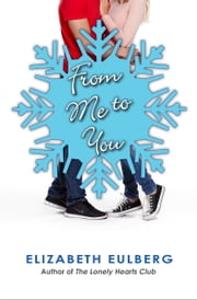 From Me to You ebook by Elizabeth Eulberg