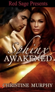 Sphinx Awakened ebook by Murphy, Christine