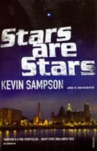 Stars are Stars ebook by Kevin Sampson