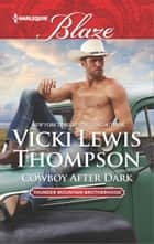 Cowboy After Dark ebook by Vicki Lewis Thompson