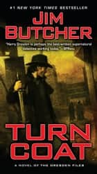 Turn Coat ebook by Jim Butcher