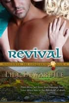 Revival: Book Four ebook by Lily Dewaruile