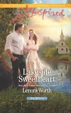 Lakeside Sweetheart ebook by Lenora Worth