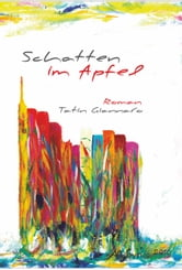 Schatten im Apfel ebook by Tatin Giannaro