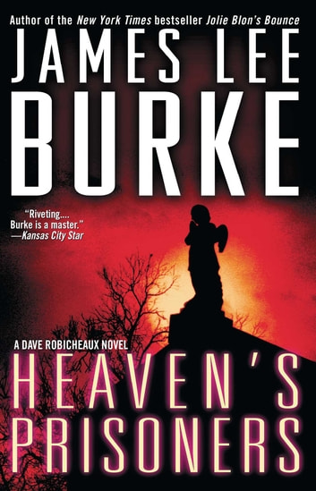 Heaven's Prisoners ebook by James Lee Burke