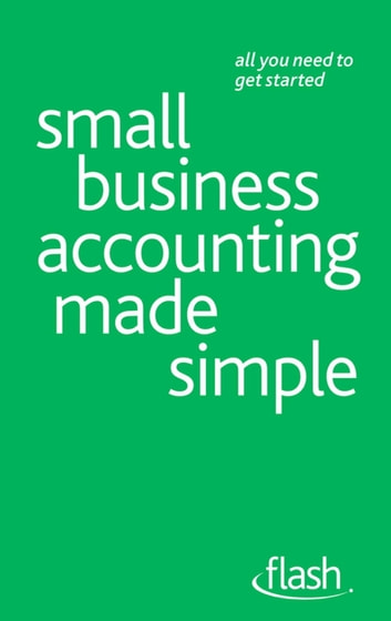 Small Business Accounting Made Simple: Flash ebook by Andy Lymer