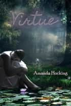 Virtue ebook by Amanda Hocking