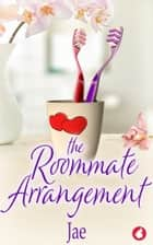 The Roommate Arrangement eBook by