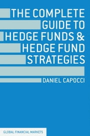 THE+COMPLETE+GUIDE+TO+HEDGE+FUNDS+AND+HEDGE+FUND+STRATEGIES