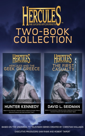 Hercules: The Legendary Journeys: Two Book Collection (Juvenile) - The First Casualty and The Geek of Greece ebook by David L Seidman