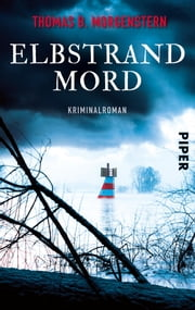 Elbstrandmord - Kriminalroman ebook by Thomas B. Morgenstern