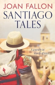 Santiago Tales ebook by Joan Fallon