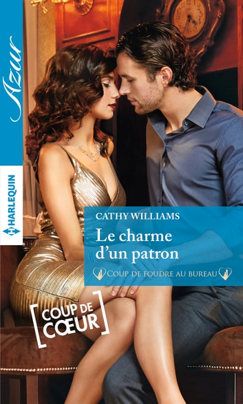 Le charme d'un patron ebook by Cathy Williams