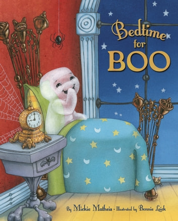 Bedtime for Boo ebook by Mickie Matheis
