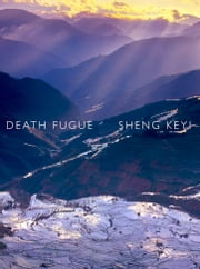 Death Fugue ebook by Sheng Keyi