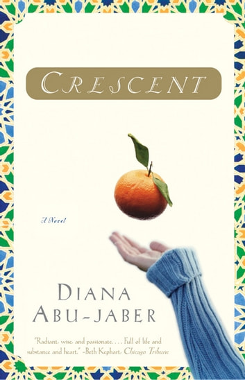 Crescent: A Novel ebook by Diana Abu-Jaber