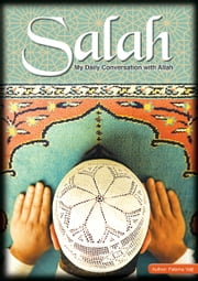 Salaah- My Daily Conversation With Allah ebook by Fatema Valji