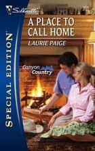 A Place To Call Home ebook by Laurie Paige