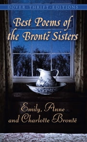 Best Poems of the Brontë Sisters ebook by Emily, Anne, and Charlotte Brontë,Candace Ward