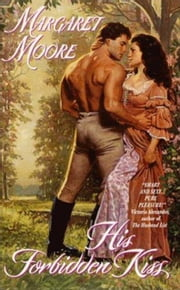 His Forbidden Kiss ebook by Margaret Moore