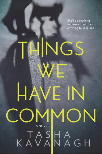 Things We Have in Common ebook by Tasha Kavanagh