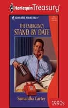 The Emergency Stand-By Date ebook by Samantha Carter