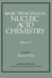 Basic Principles in Nucleic Acid Chemistry V2 ebook by Ts'o, Paul O.P.