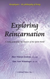 Exploring Reincarnation ebook by Peter Watson Jenkins