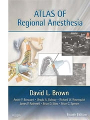 Atlas of Regional Anesthesia ebook by David L. Brown