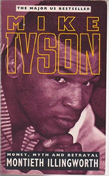 Mike Tyson (Text Only Edition) ebook by Monteith Illingworth