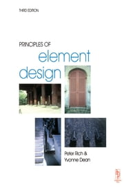 Principles of Element Design ebook by Peter Rich,Yvonne Dean