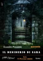Il desiderio di Sara ebook by Claudio Paganini