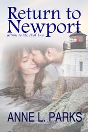 Return To Newport ebook by Anne L. Parks