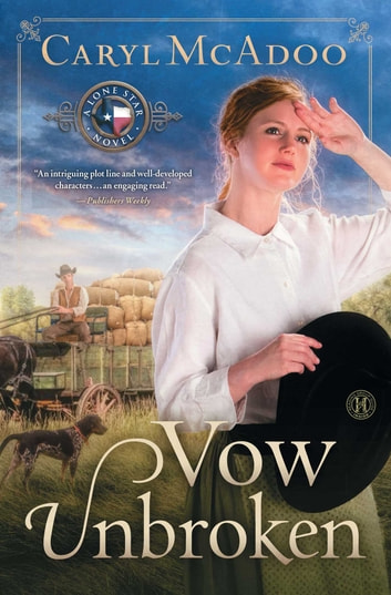 Vow Unbroken - A Novel ebook by Caryl McAdoo