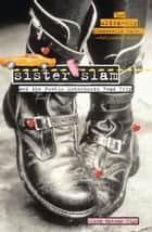Sister Slam and the Poetic Motormouth Road Trip ebook by Linda Oatman-High