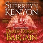 Death Doesn't Bargain - A Deadman's Cross Novel audiobook by Sherrilyn Kenyon, Holter Graham