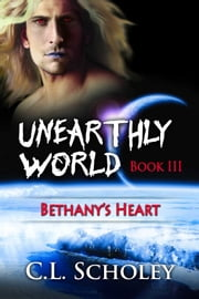 Bethany's Heart ebook by C.L. Scholey