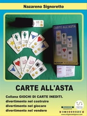 Carte all'asta. ebook by Nazareno Signoretto