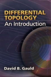 Differential Topology - An Introduction ebook by David B. Gauld