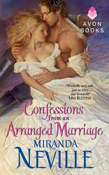 Confessions from an Arranged Marriage ebook by Miranda Neville