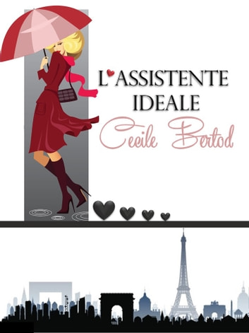 L'assistente ideale ebook by Cecile Bertod